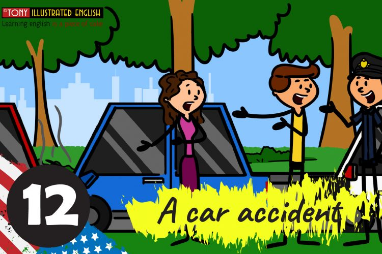 Illustrated American Idioms | Lesson 12 (Traffic jam/ A car accident )